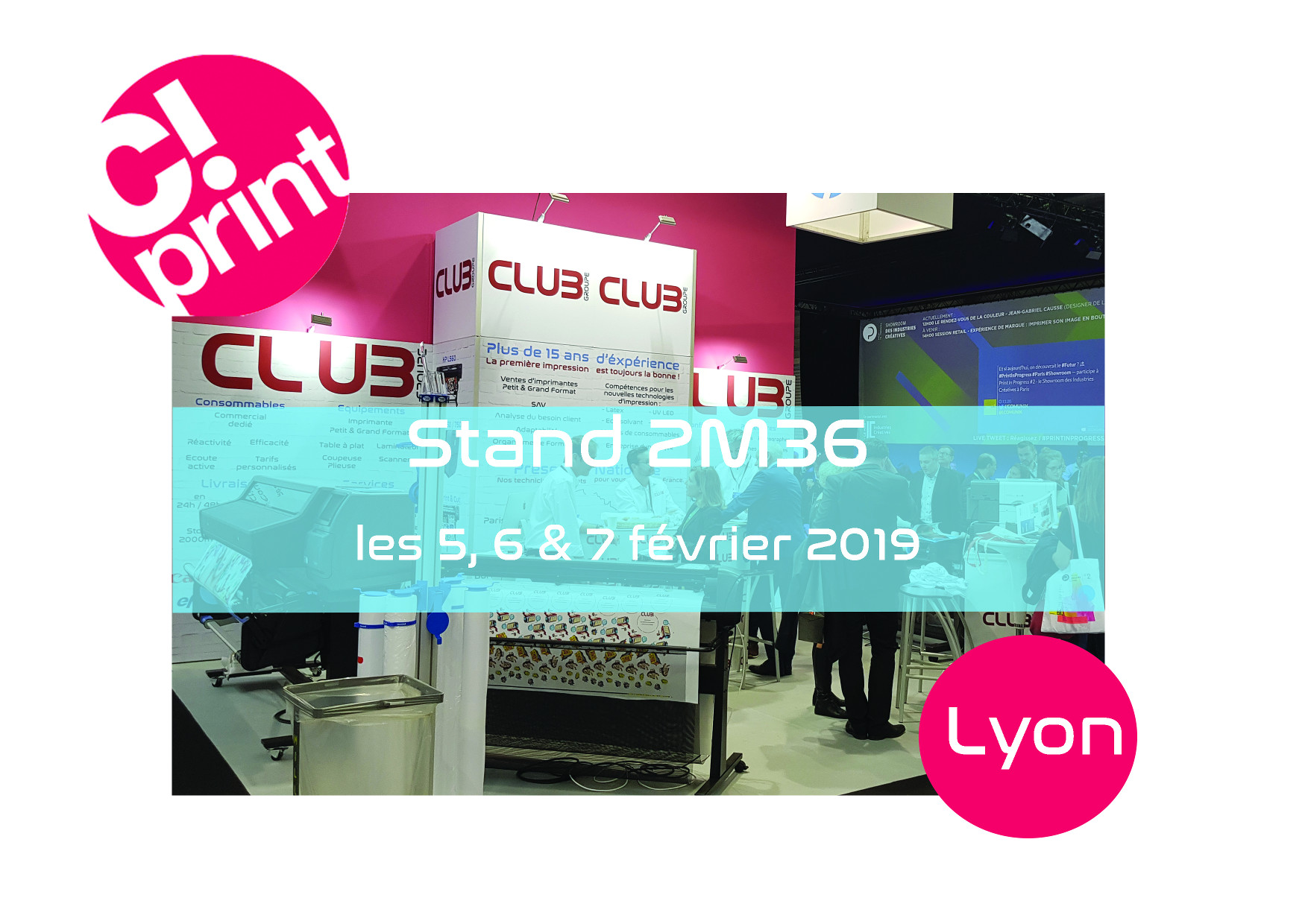 Annonce Stand & Date - C!Print Lyon 2019